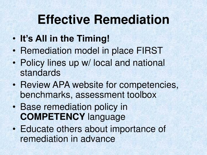 Effective Remediation