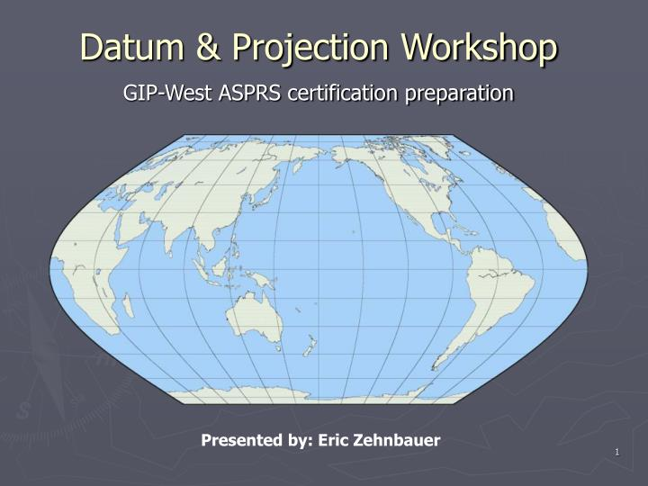 Datum projection workshop