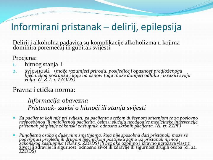 Informirani pristanak – delirij, epilepsija