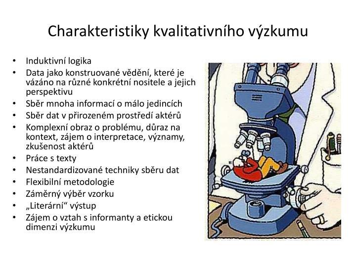 Charakteristiky kvalitativního výzkumu