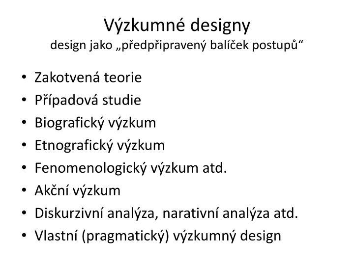 Výzkumné designy