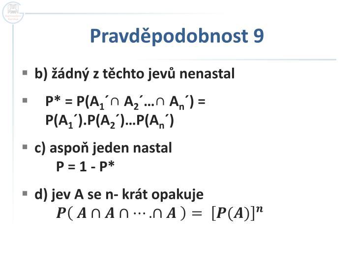 Pravděpodobnost 9