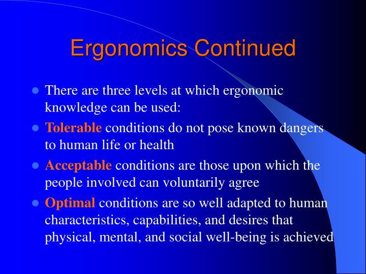 Ergonomics Continued