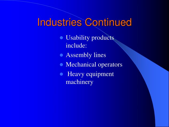 Industries Continued