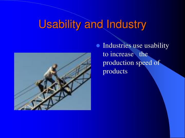 Usability and Industry