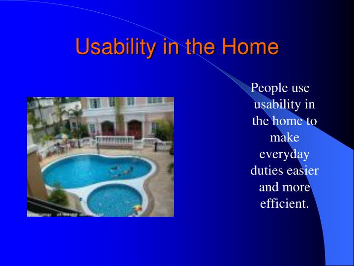 Usability in the Home