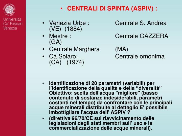 CENTRALI DI SPINTA (ASPIV) :