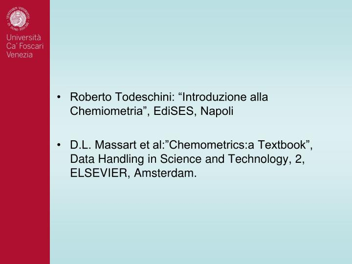 """Roberto Todeschini: """"Introduzione alla Chemiometria"""", EdiSES, Napoli"""