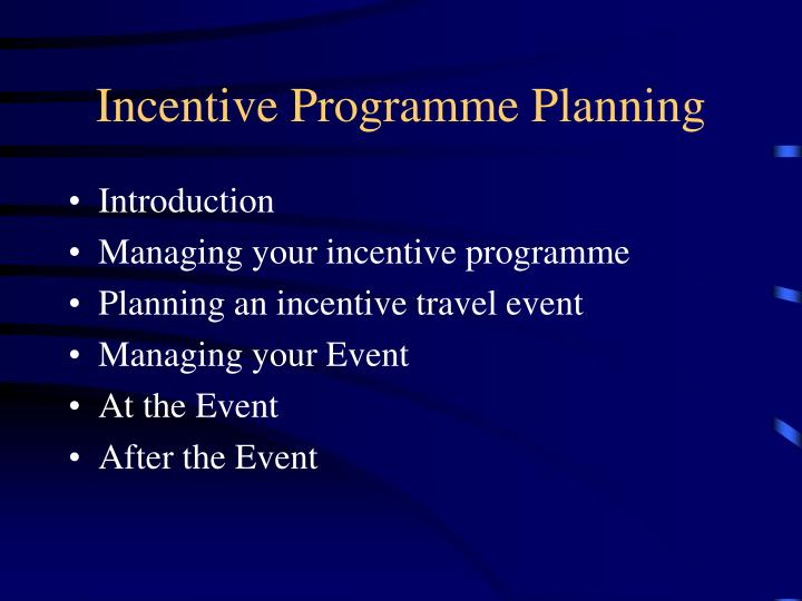 Incentive Programme Planning