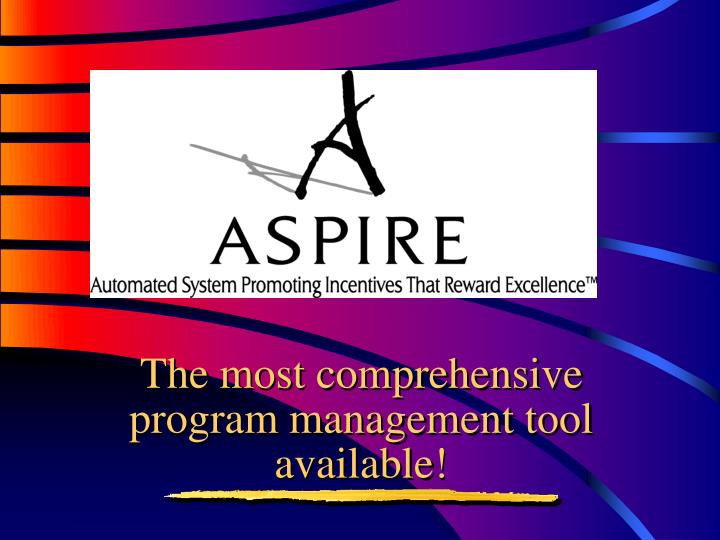The most comprehensive program management tool available