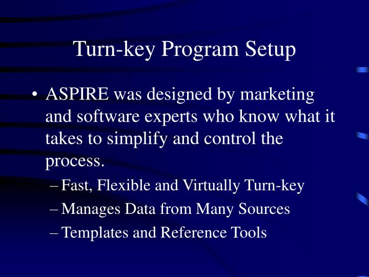 Turn-key Program Setup