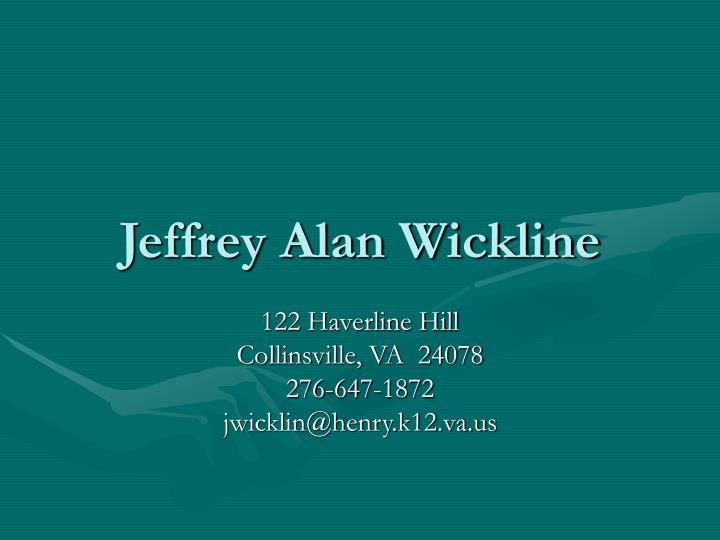 Jeffrey alan wickline