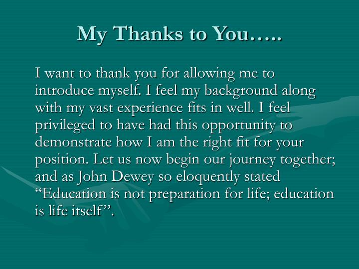 My Thanks to You…..