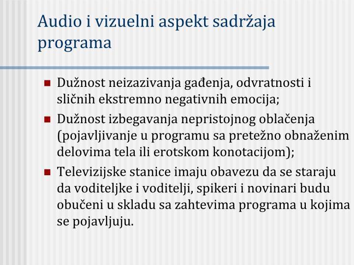Audio i vizuelni aspekt sadržaja programa