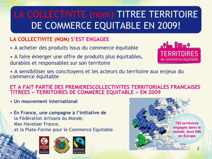 La collectivite nom titree territoire de commerce equitable en 2009