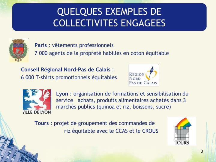 Quelques exemples de collectivites engagees