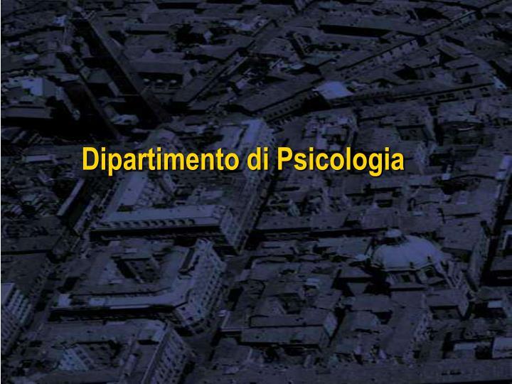 Dipartimento di Psicologia