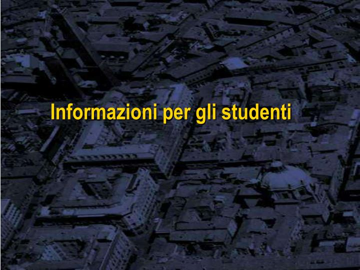 Informazioni per gli studenti
