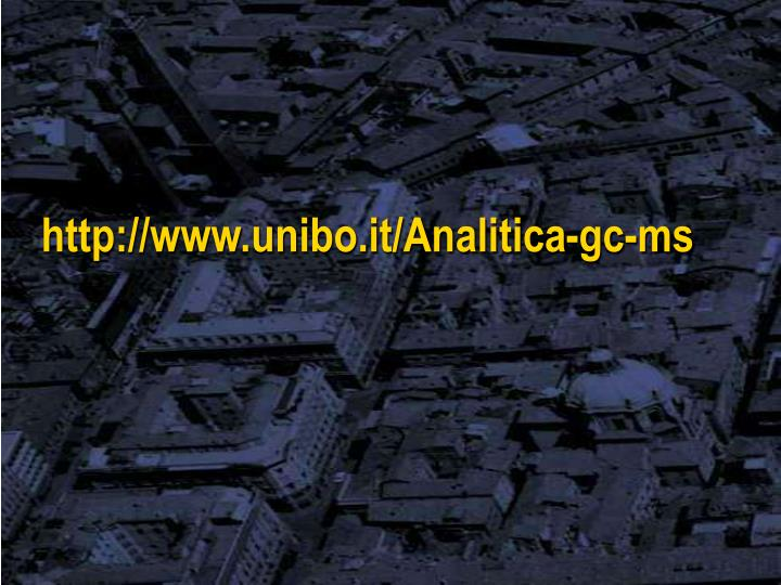 http://www.unibo.it/Analitica-gc-ms