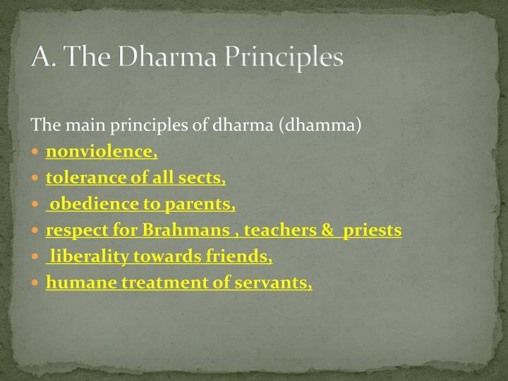 A. The Dharma Principles