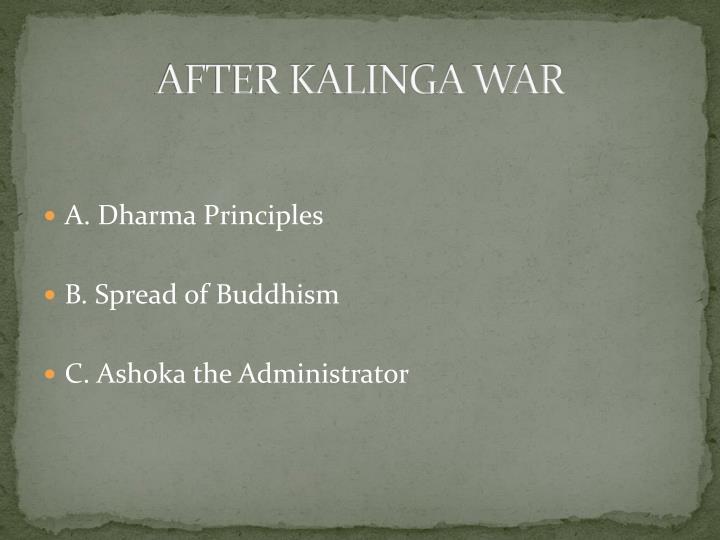 AFTER KALINGA WAR