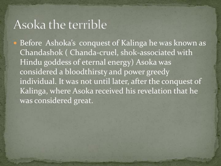 Asoka the terrible