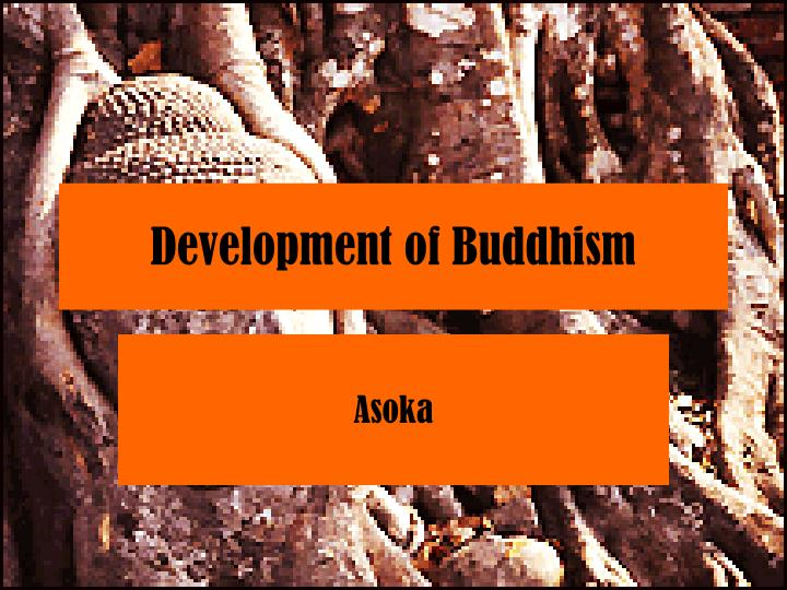Development of buddhism