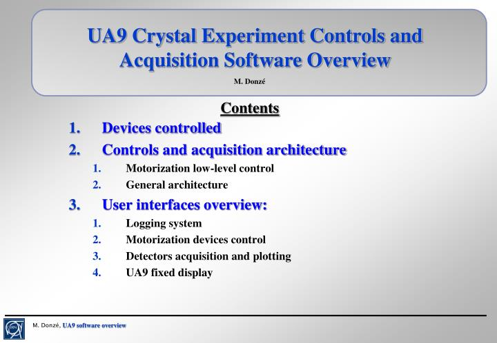 UA9 Crystal Experiment Controls and Acquisition Software Overview