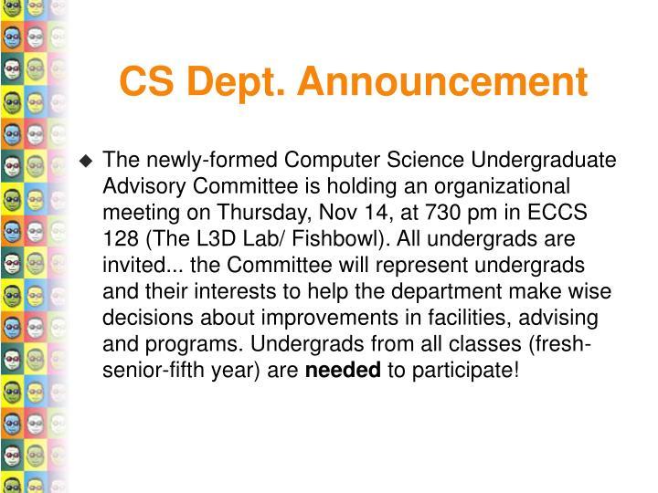 CS Dept. Announcement