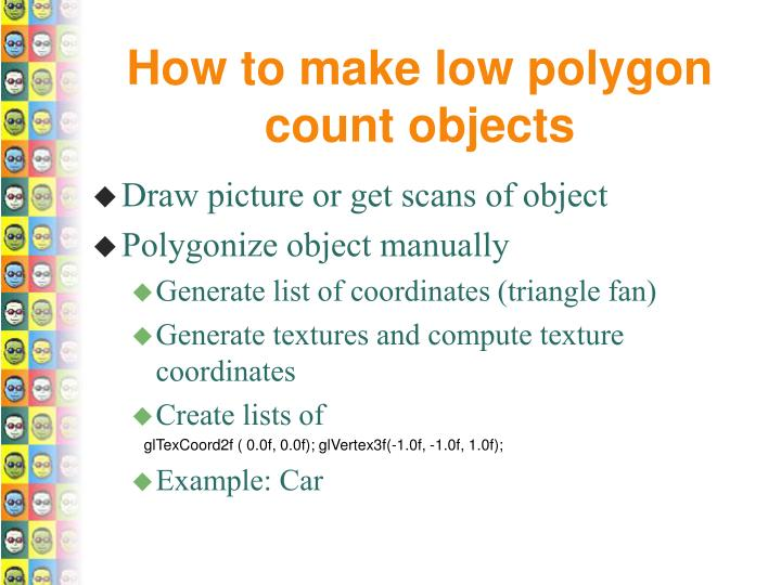 How to make low polygon count objects