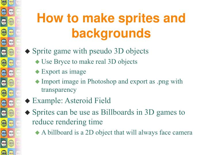 How to make sprites and backgrounds