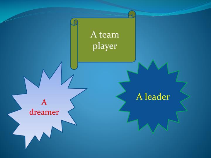 A team player