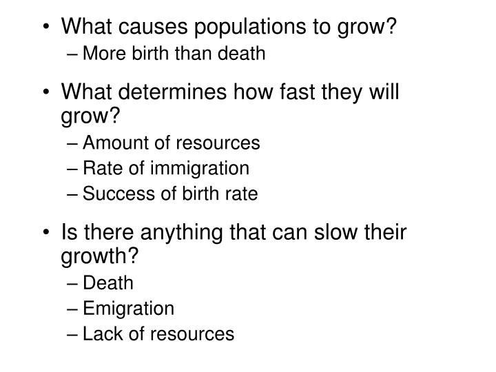What causes populations to grow?