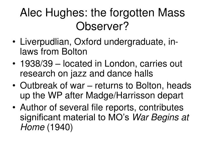 Alec Hughes: the forgotten Mass Observer?