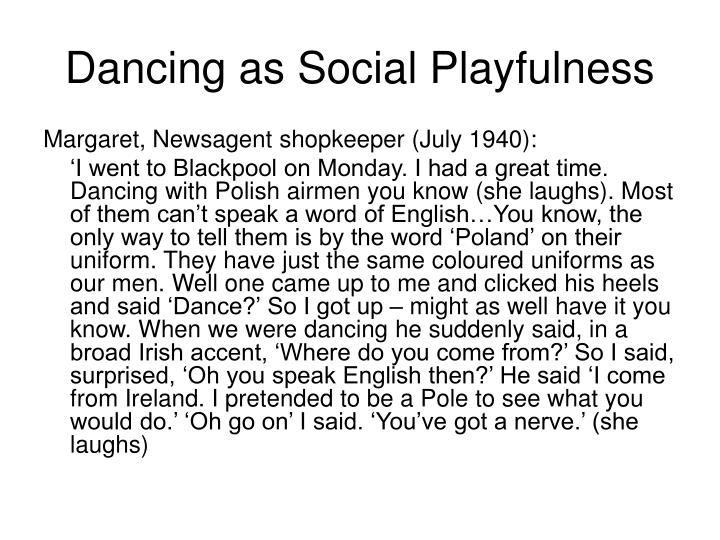 Dancing as Social Playfulness