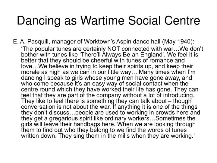 Dancing as Wartime Social Centre