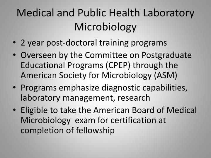 Medical and Public Health Laboratory Microbiology