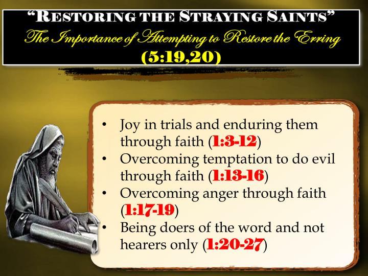 Joy in trials and enduring them through faith (