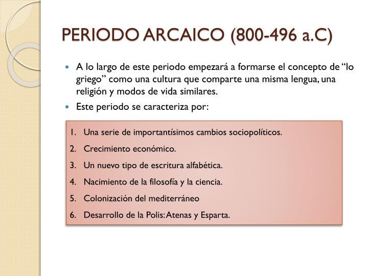 PERIODO ARCAICO (800-496 a.C)