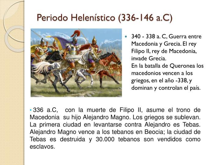 Periodo Helenístico (336-146 a.C)