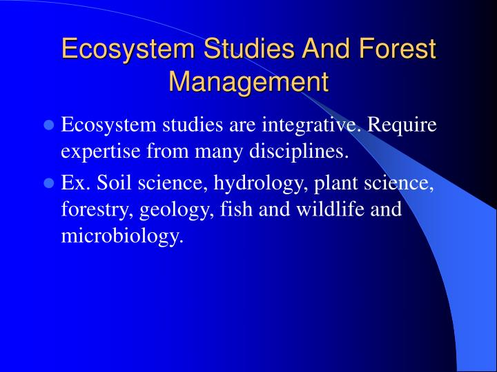 Ecosystem Studies And Forest Management