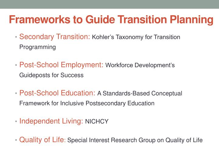 Frameworks to guide transition planning
