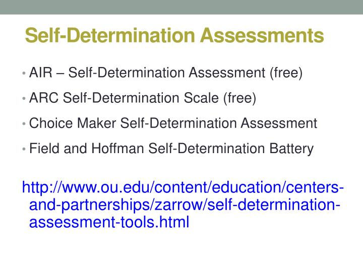 Self-Determination Assessments