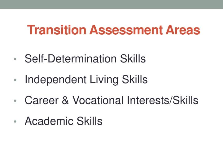 Transition Assessment Areas