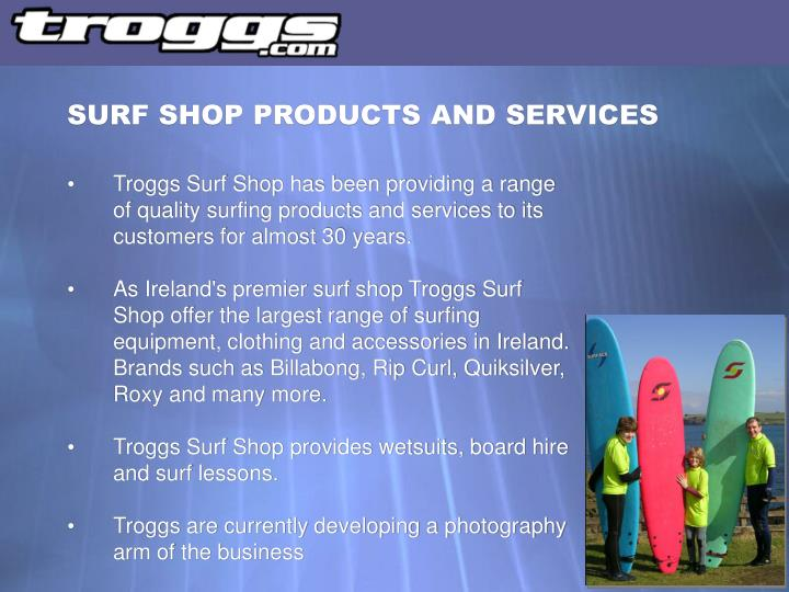 SURF SHOP PRODUCTS AND SERVICES