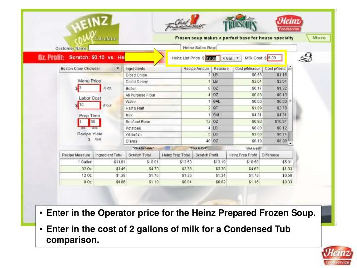 Enter in the Operator price for the Heinz Prepared Frozen Soup.