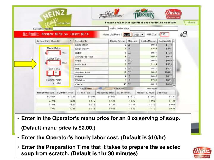Enter in the Operator's menu price for an 8 oz serving of soup.