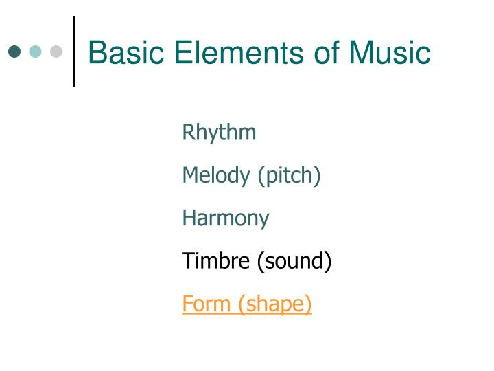Basic elements of music