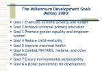 the millennium development goals mdgs 2000