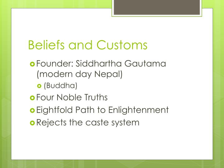 Beliefs and Customs